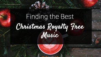 Permalink to: Finding the Best Christmas Royalty Free Music
