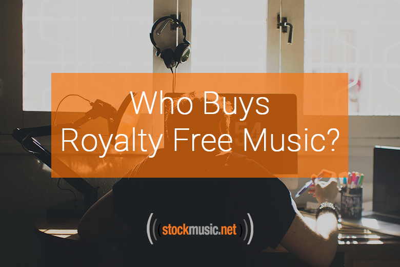 Who Buys Royalty Free Music?