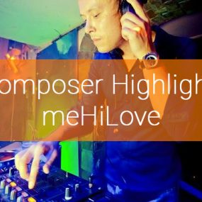 Composer Highlight: meHiLove