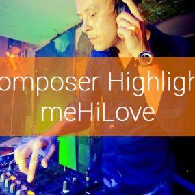 Composer Highlight: meHiLove