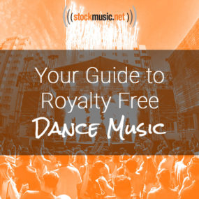 Your Guide to Royalty Free Dance Music