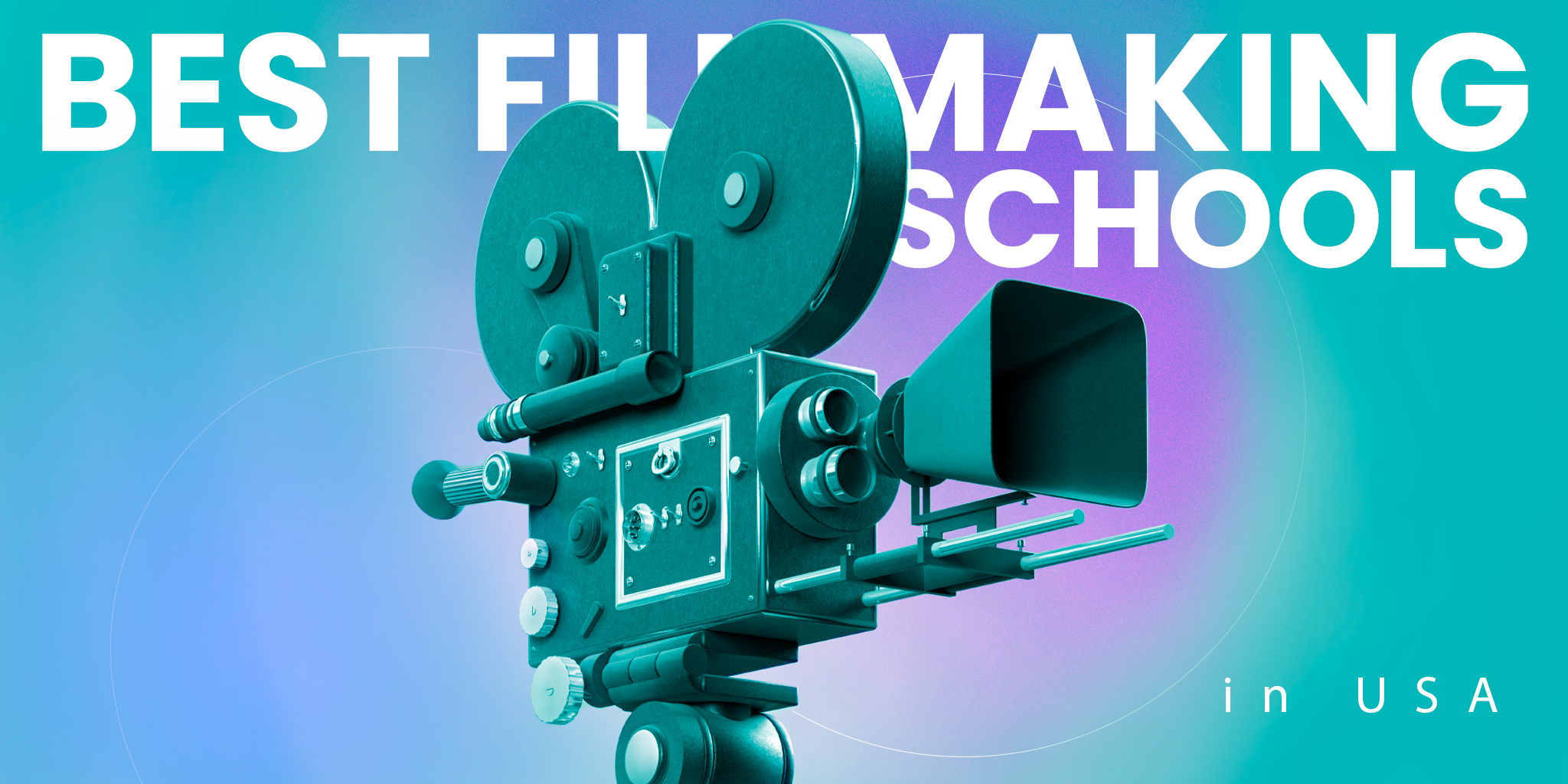Best filmmaking schools