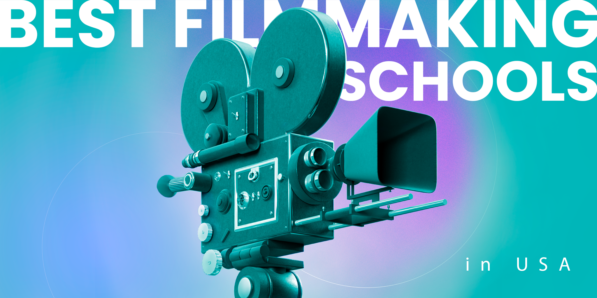Best filmmaking schools